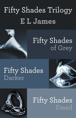 Fifty Shades Trilogy by EL James