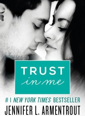 Trust in Me (Wait for You #1.5) by Jennifer L. Armentrout