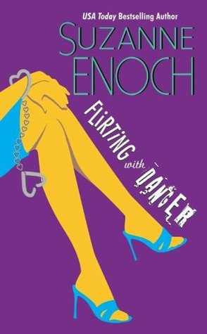 Flirting With Danger (Samantha Jellicoe #1) by Suzanne Enoch