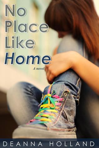 No Place Like Home by DeAnna Holland