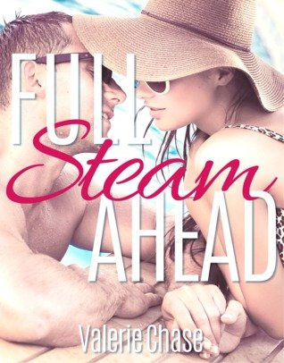 Full Steam Ahead by Valerie Chase