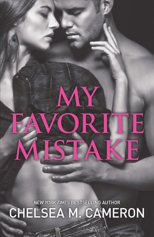 mistake by Chelsea M. Cameron