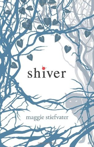 Shiver (The Wolves of Mercy Falls #1)by Maggie Stiefvater