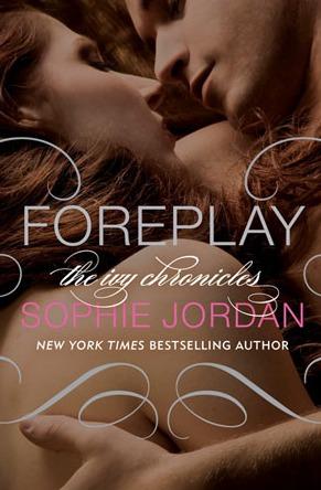 Foreplay by Sophie Jordan