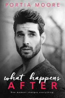 What Happens After by Portia Moore