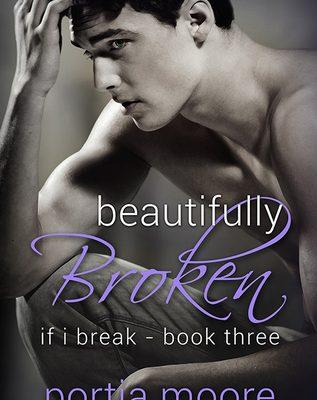 Beautifully Broken by Portia Moore