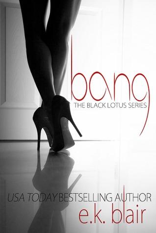 Bang by E.K. Blair