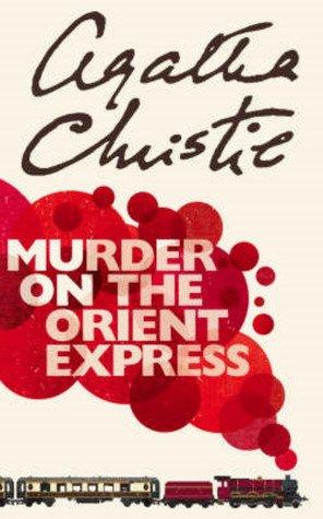Murder on the Orient Express (Hercule Poirot #10) by Agatha Christie