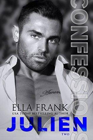 Julien (Confessions #2) by Ella Frank