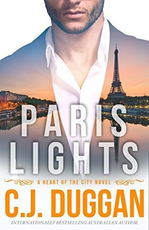 Paris Lights by CJ. Duggan