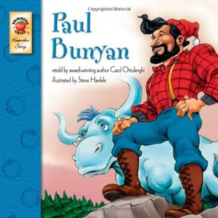Paul Bunyan by Carol Ottolenghi
