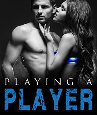 Playing A Player Book Cover