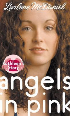 Kathleens Story by Lurlene McDaniel