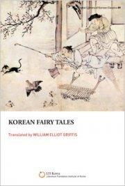Korean Fairy Tales by William Elliot Griffis Translator