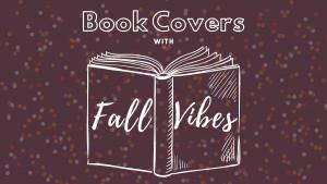 Top Ten Fall Book Covers