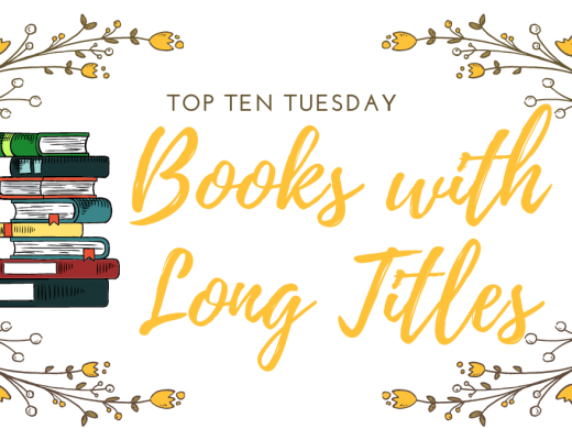 Top Ten tuesday Books With Long Titles