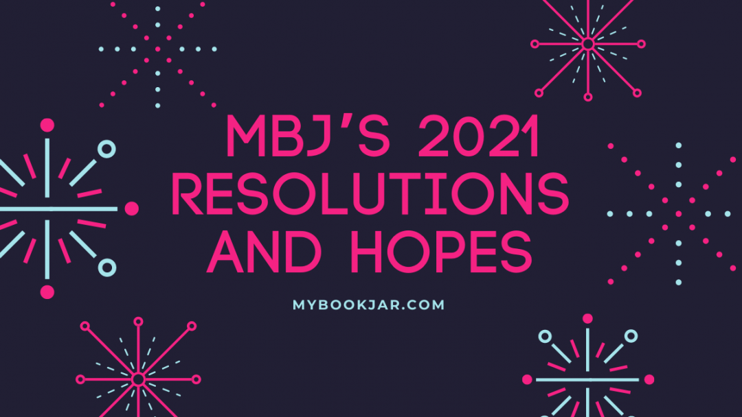 2021 Resolutions and Hopes