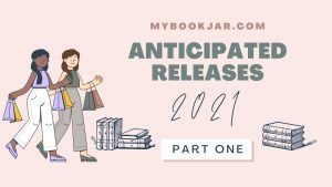 Anticipated Releases of 2021