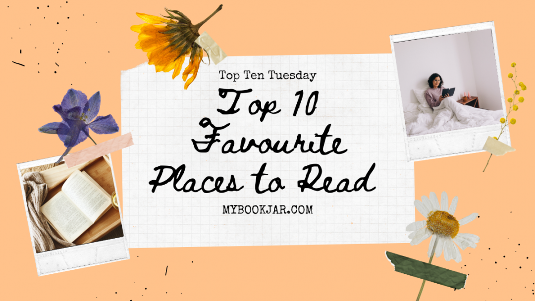 Ft. Image of Top 10 Favourite Places to Read