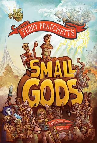 Small Gods: A Discworld Graphic Novel (Discworld Graphic Novels #4) by Terry Pratchett, Ray Friesen (Goodreads Author) (Illustrator)