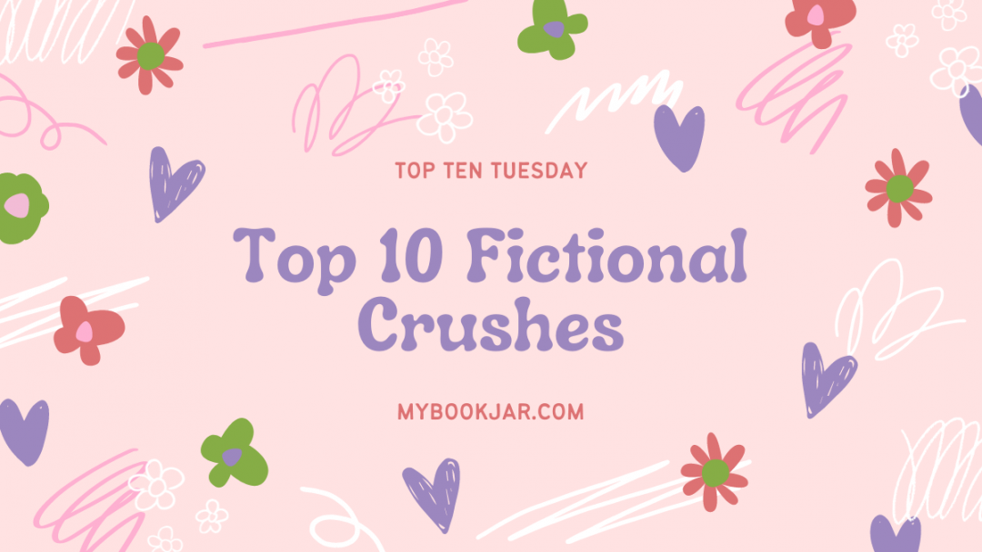 Featured image for Top Ten Fictional Crushes