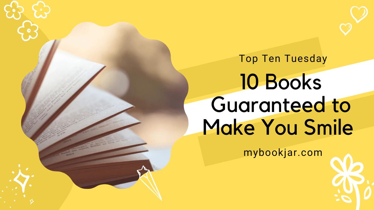 Books Guaranteed to Make You Smile